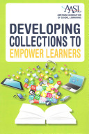 Developing collections to empower learners /