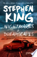 Nightmares & dreamscapes : stories /
