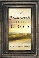 A framework for the good /
