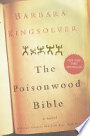 The poisonwood Bible : a novel /