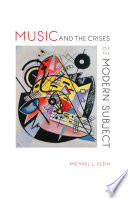 Music and the crises of the modern subject /