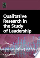 Qualitative research in the study of leadership /