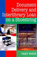 Document delivery and interlibrary loan on a shoestring /