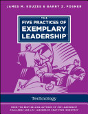 The five practices of exemplary leadership : information teechnology /