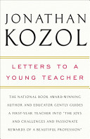 Letters to a young teacher /