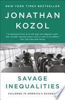 Savage inequalities : children in America's schools /