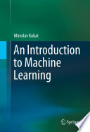 An Introduction to Machine Learning /