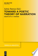 Toward a poetic theory of narration /