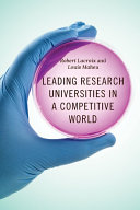 Leading research universities in a competitive world /