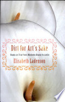Dirt for art's sake : books on trial from Madame Bovary to Lolita /