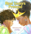 Real sisters pretend /