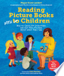 Reading picture books with children : how to shake up storytime and get kids talking about what they see /