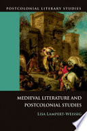 Medieval literature and postcolonial studies /