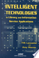Intelligent technologies in library and information service applications /