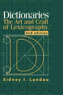 Dictionaries : the art and craft of lexicography /