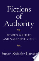 Fictions of Authority Women Writers and Narrative Voice /