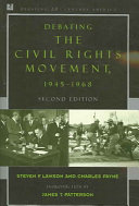 Debating the civil rights movement, 1945-1968 /