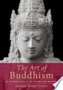 The art of Buddhism : an introduction to its history & meaning /