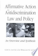 Affirmative action in antidiscrimination law and policy : an overview and synthesis /