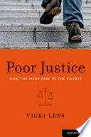 Poor justice : how the poor fare in the courts /