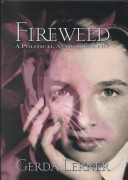 Fireweed : a political autobiography /