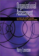 Organizational assessment : a step-by-step guide to effective consulting /