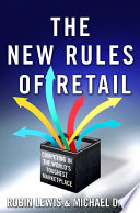 The new rules of retail : competing in the world's toughest marketplace /