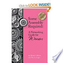 Some assembly required : a networking guide for women /