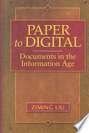 Paper to digital : documents in the information age /