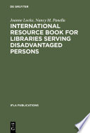 International resource book for libraries serving disadvantaged persons /