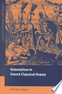 Orientalism in French classical drama /