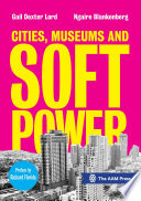 Cities, museums and soft power /