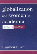 Globalization and women in academia : North/West-South/East /
