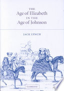The age of Elizabeth in the age of Johnson /