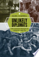 Unlikely diplomats : the Canadian Brigade in Germany, 1951-64 /