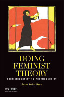 Doing feminist theory : from modernity to postmodernity /