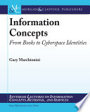 Information concepts from books to cyberspace identities /