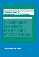 Information seeking in electronic environments /