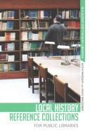 Local history reference collections for public libraries /