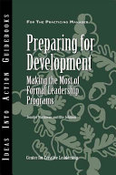 Preparing for development : making the most of formal leadership programs /