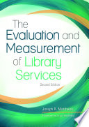 The evaluation and measurement of library services /