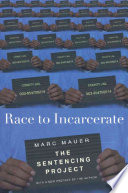 Race to incarcerate /