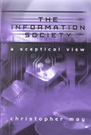 The information society : a sceptical view /