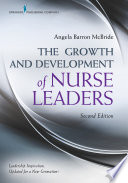 The growth and development of nurse leaders /