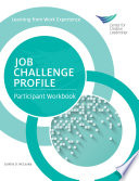 Job challenge profile : participant workbook /