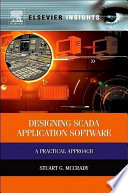 Designing SCADA application software a practical approach /