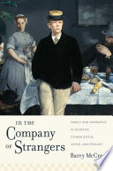 In the company of strangers : family and narrative in Dickens, Conan Doyle, Joyce, and Proust /