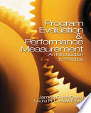 Program evaluation & performance measurement : an introduction to practice /