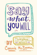 Say what you will /