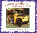Listen for the bus : David's story /
